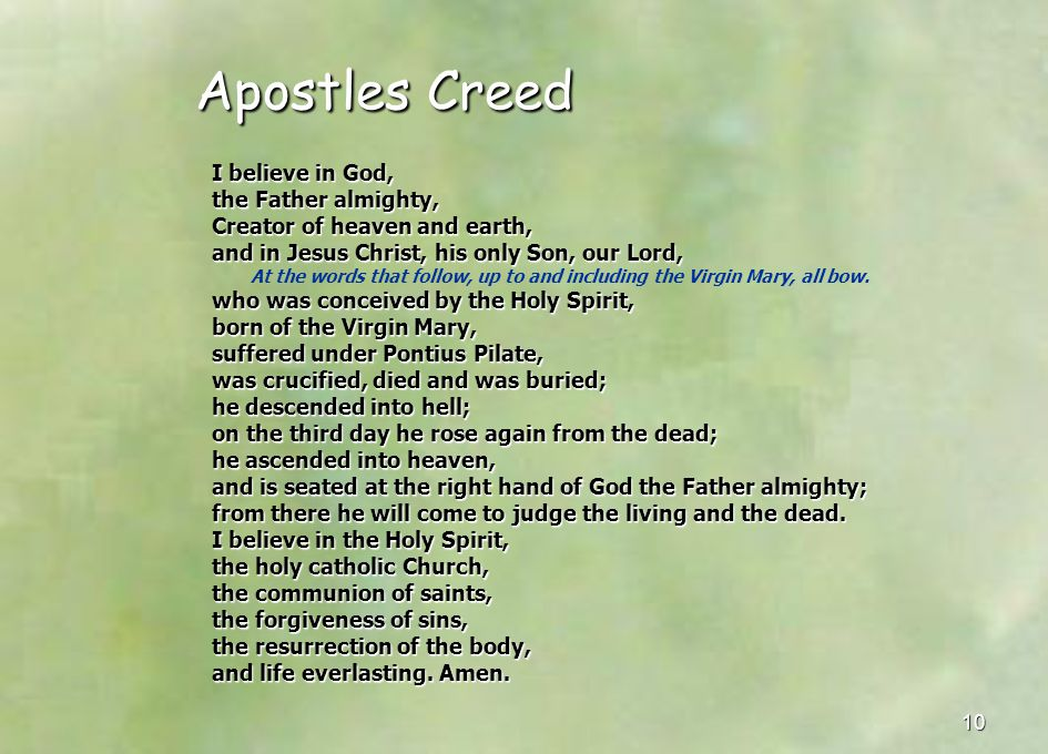 Apostles Creed I believe in God, the Father almighty,