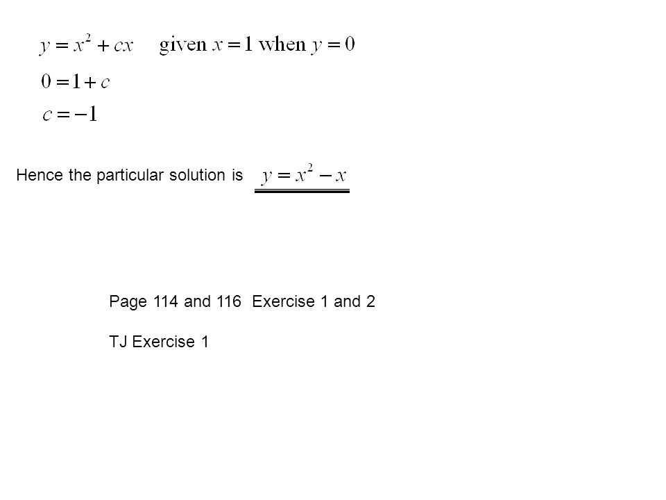 Hence the particular solution is