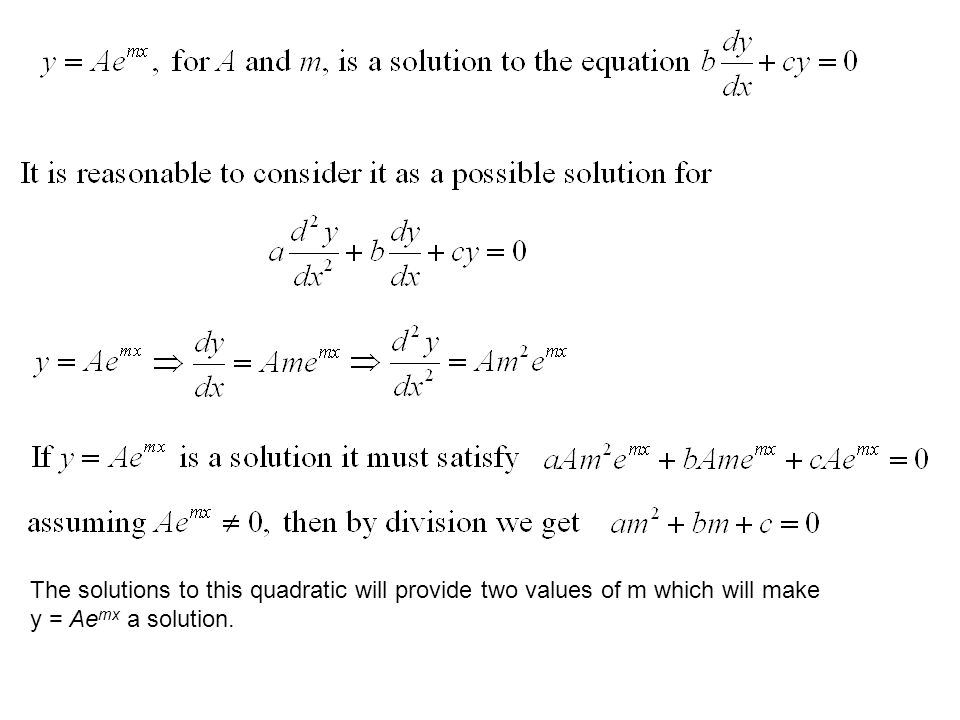 The solutions to this quadratic will provide two values of m which will make