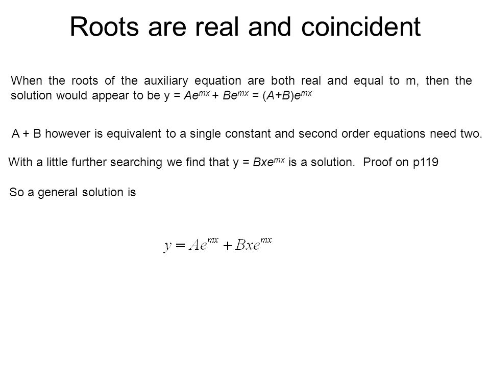Roots are real and coincident