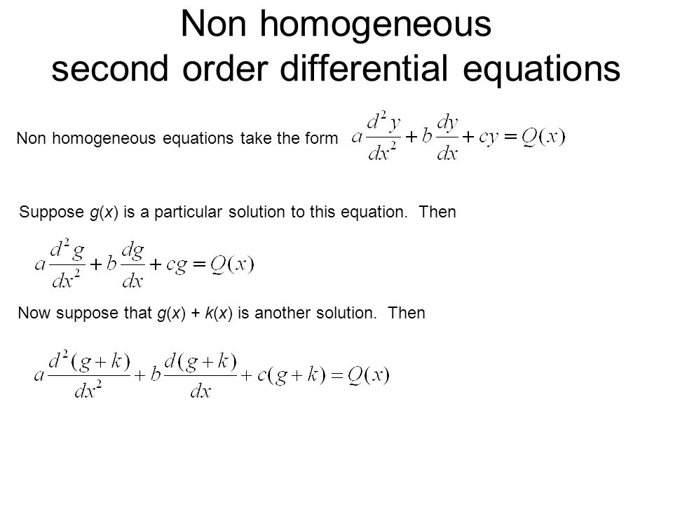 Non homogeneous second order differential equations