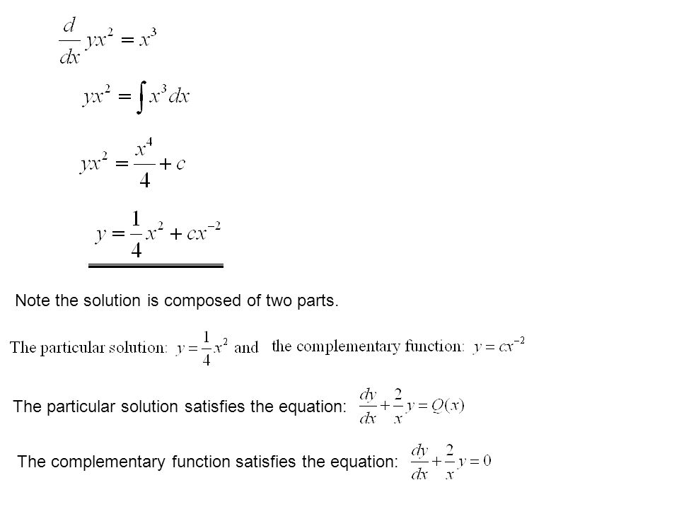 Note the solution is composed of two parts.