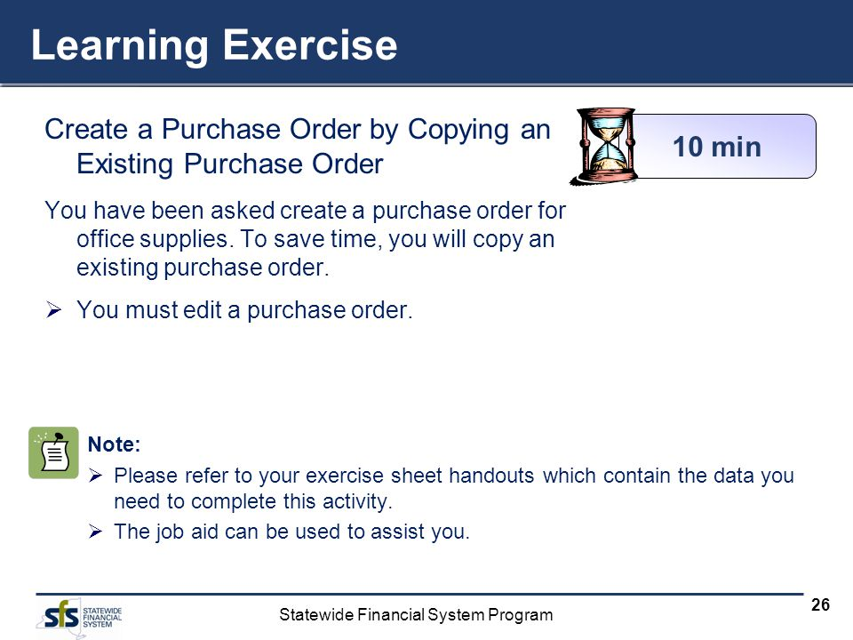 Learning Exercise Create a Purchase Order by Copying an Existing Purchase Order.