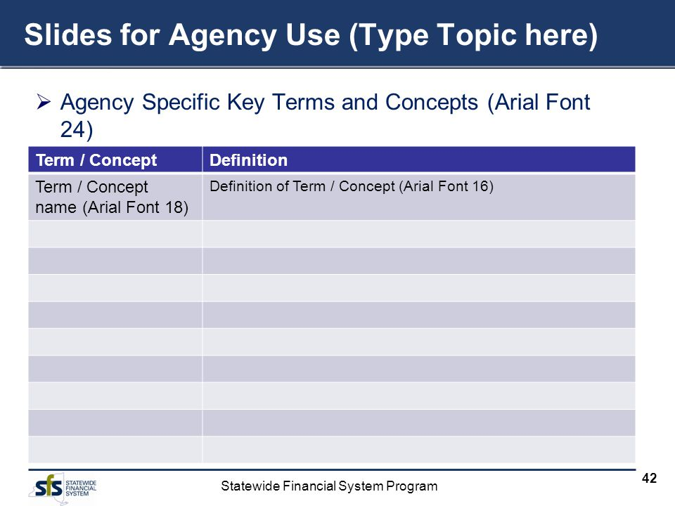 Slides for Agency Use (Type Topic here)