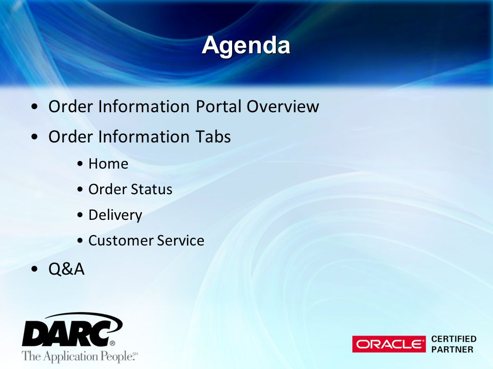 Agenda Order Information Portal Overview Order Information Tabs Q&A