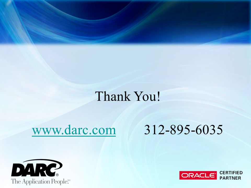 Thank You! www.darc.com 312-895-6035