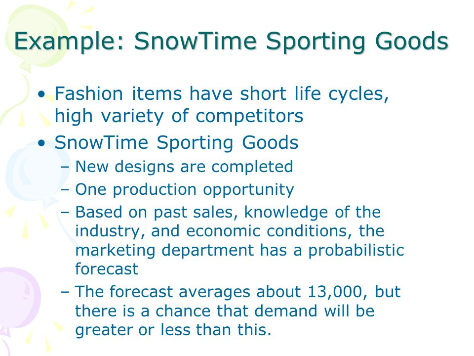Example: SnowTime Sporting Goods