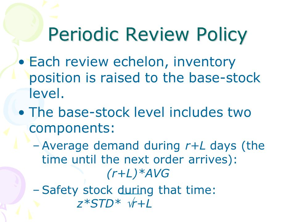 Periodic Review Policy