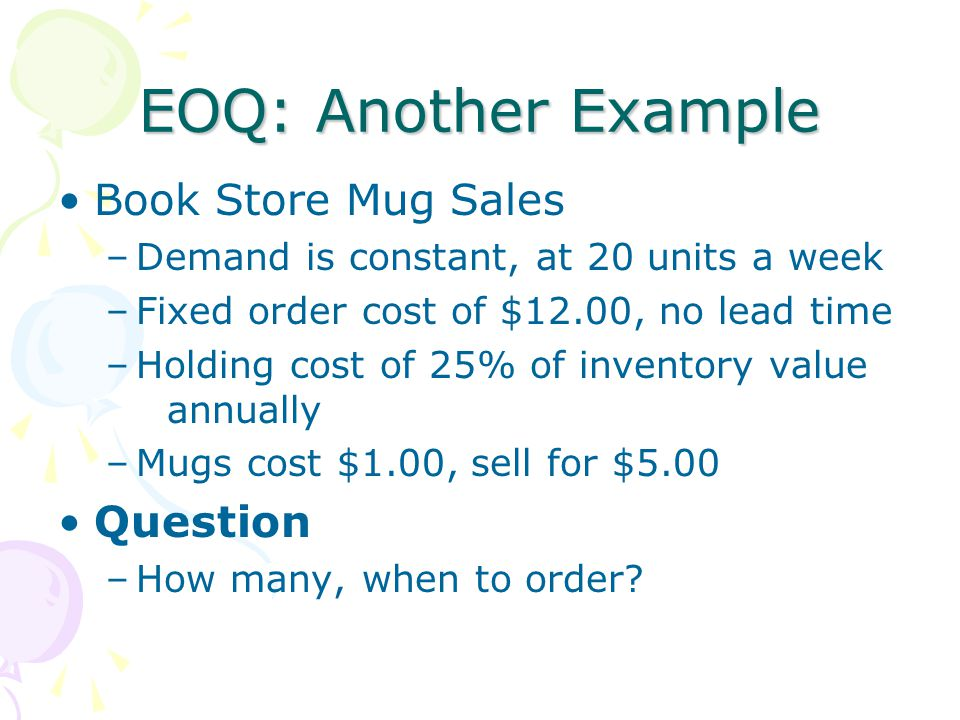 EOQ: Another Example Book Store Mug Sales Question