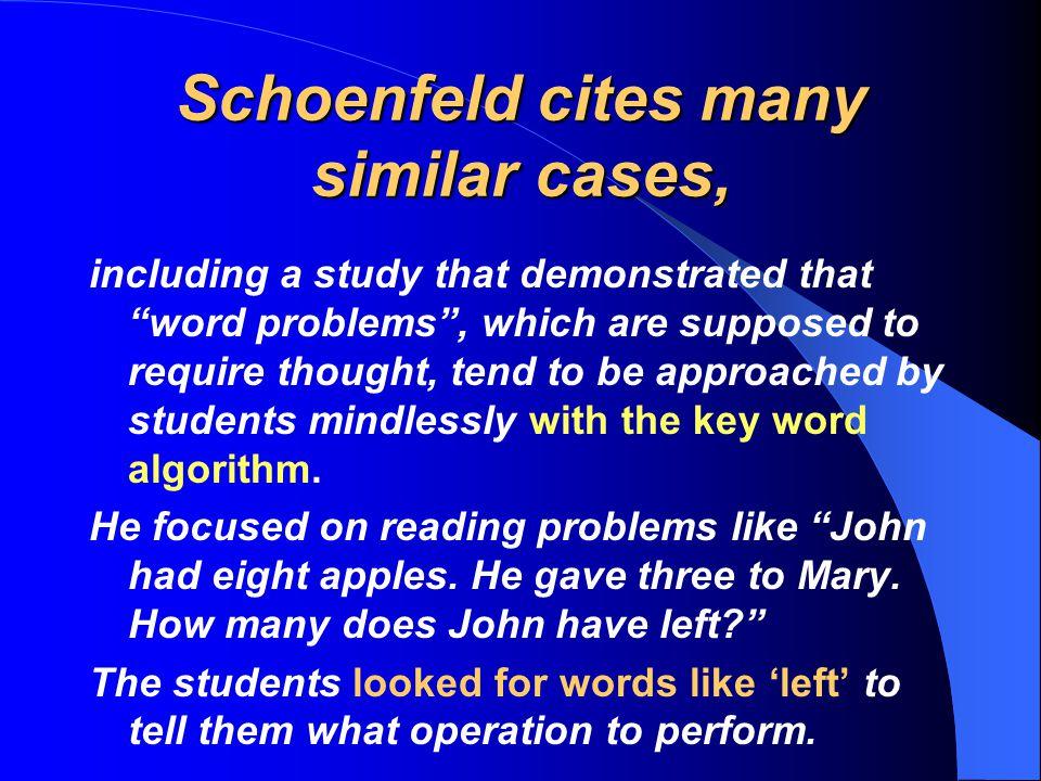 Schoenfeld cites many similar cases,
