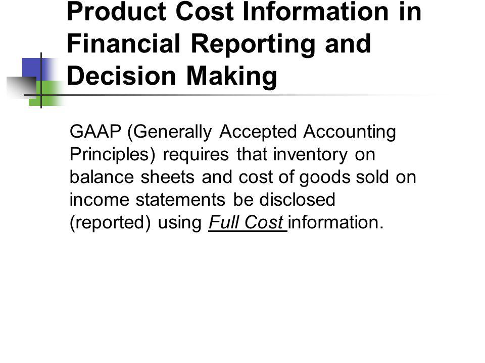 Product Cost Information in Financial Reporting and Decision Making