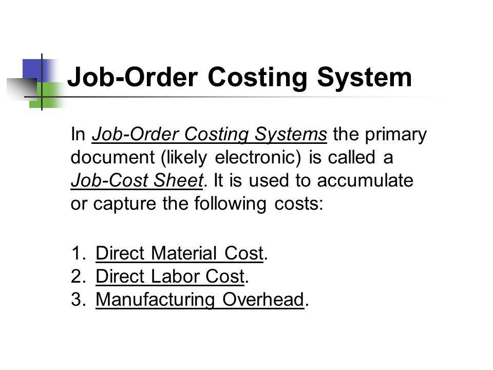 Job-Order Costing System