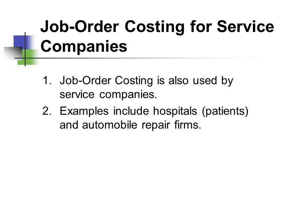 Job-Order Costing for Service Companies