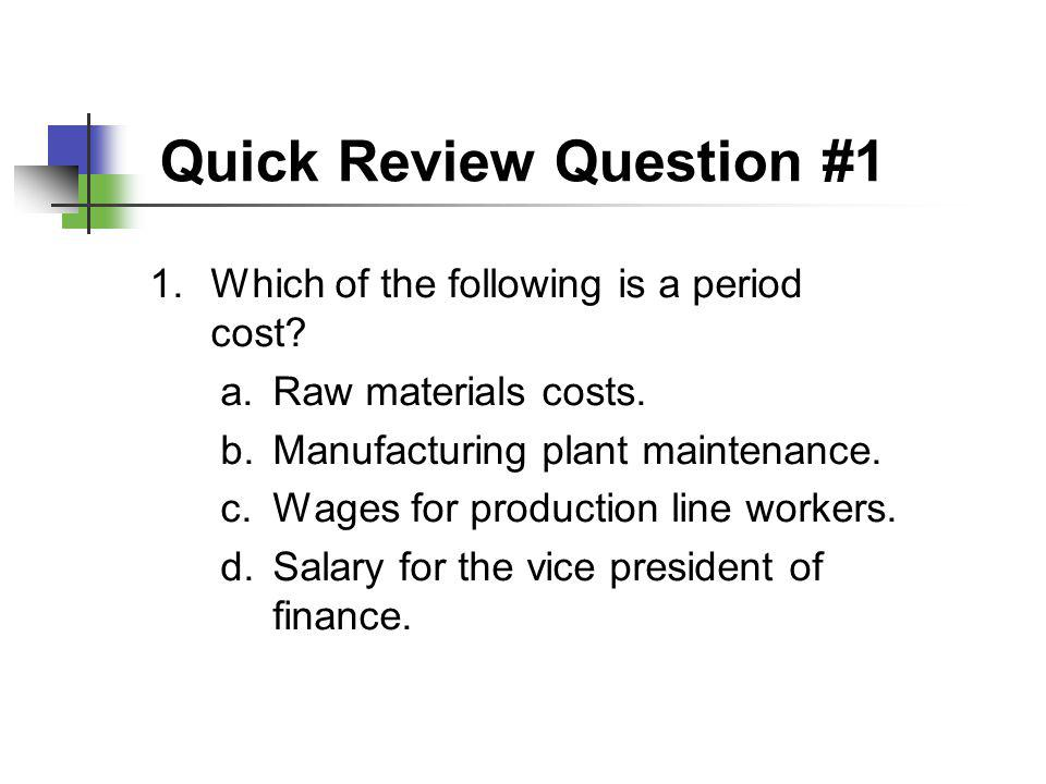 Quick Review Question #1
