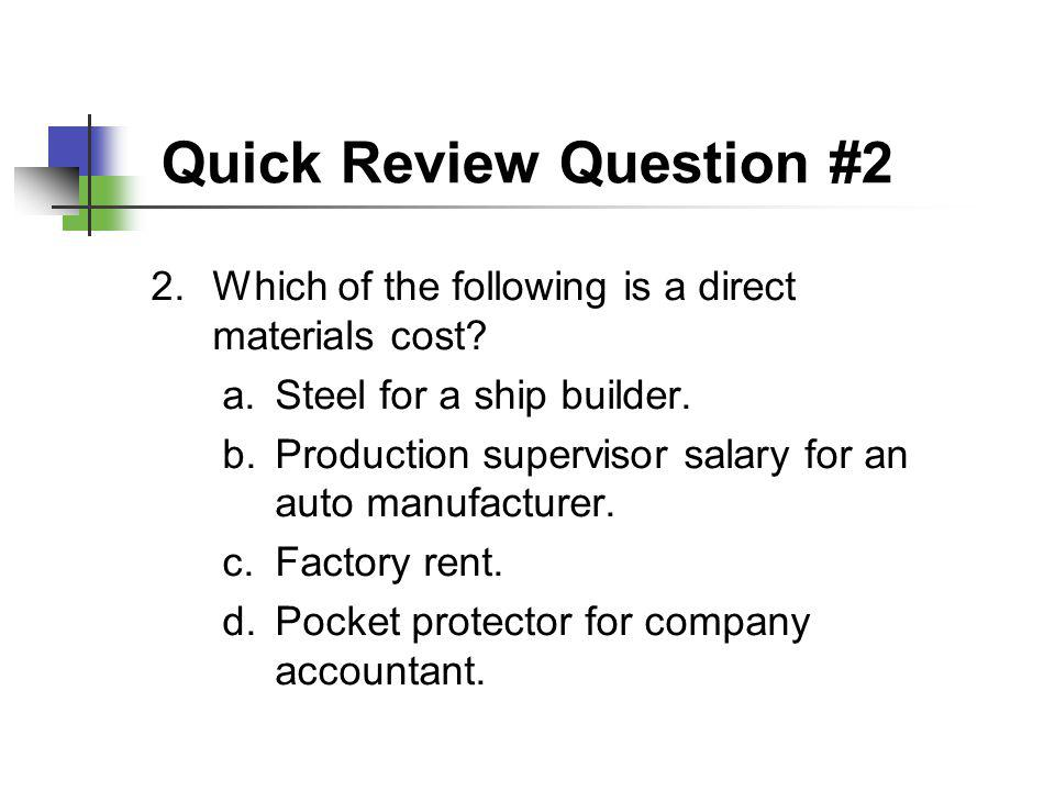 Quick Review Question #2
