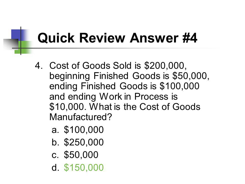 Quick Review Answer #4