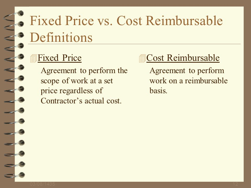 Fixed Price vs. Cost Reimbursable Definitions
