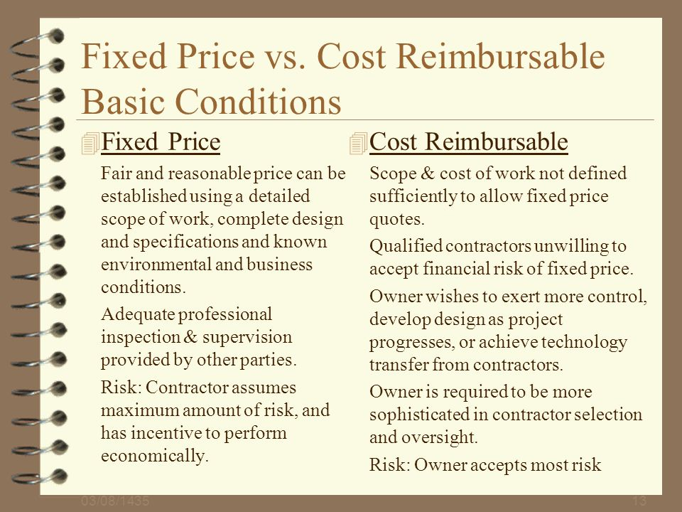 Fixed Price vs. Cost Reimbursable Basic Conditions