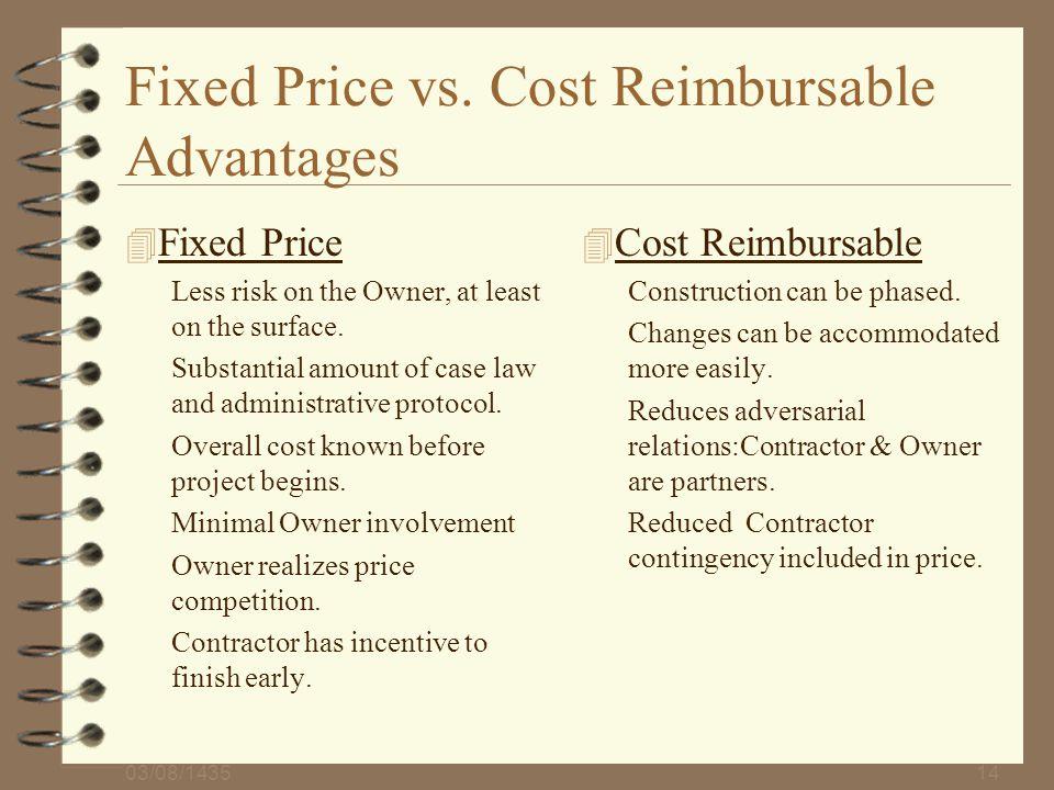 Fixed Price vs. Cost Reimbursable Advantages