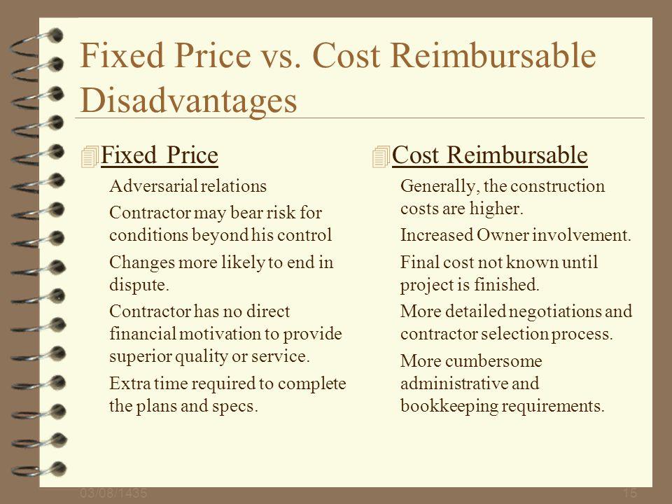 Fixed Price vs. Cost Reimbursable Disadvantages