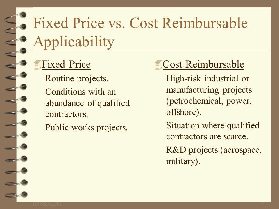 Fixed Price vs. Cost Reimbursable Applicability