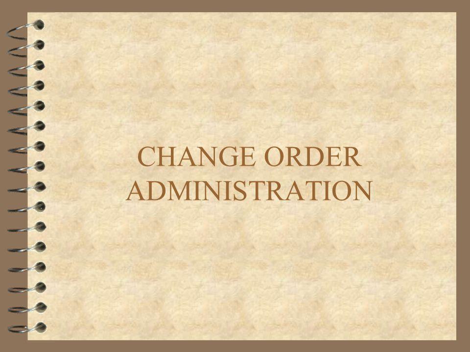 CHANGE ORDER ADMINISTRATION