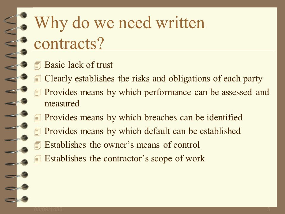 Why do we need written contracts