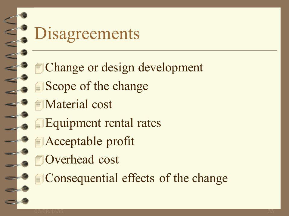 Disagreements Change or design development Scope of the change