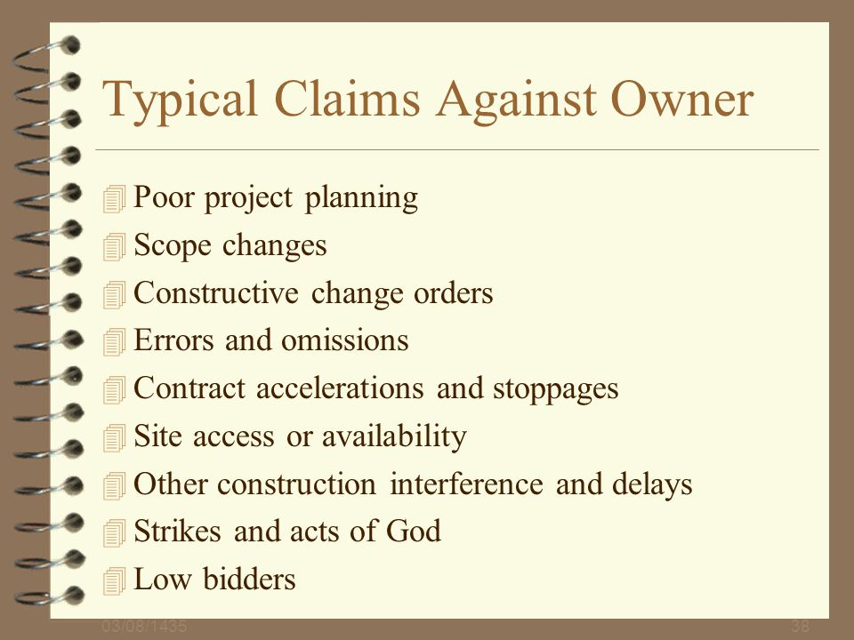 Typical Claims Against Owner