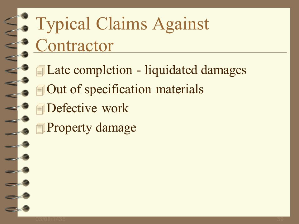 Typical Claims Against Contractor