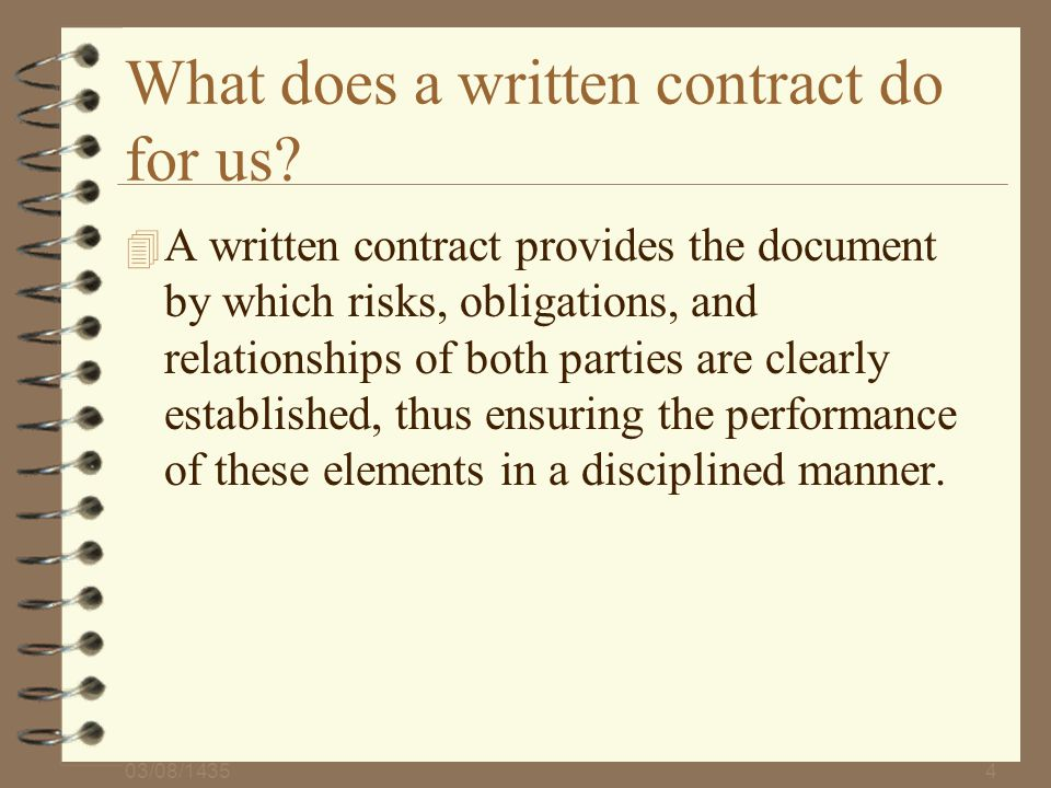 What does a written contract do for us
