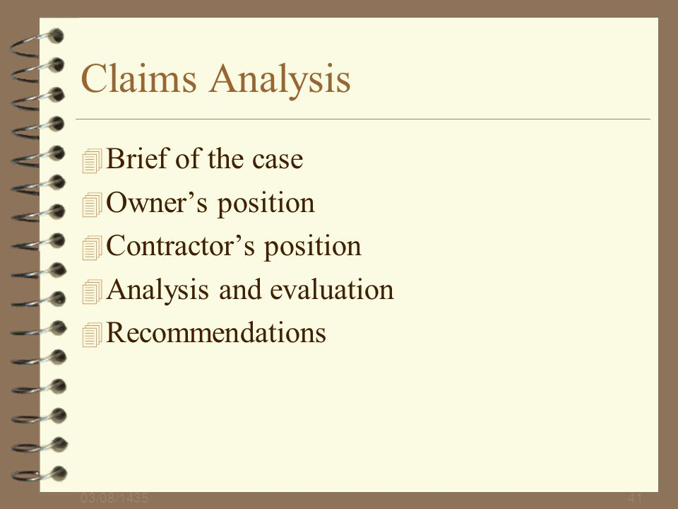 Claims Analysis Brief of the case Owner's position