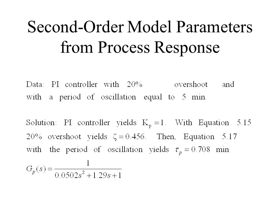 Second-Order Model Parameters from Process Response