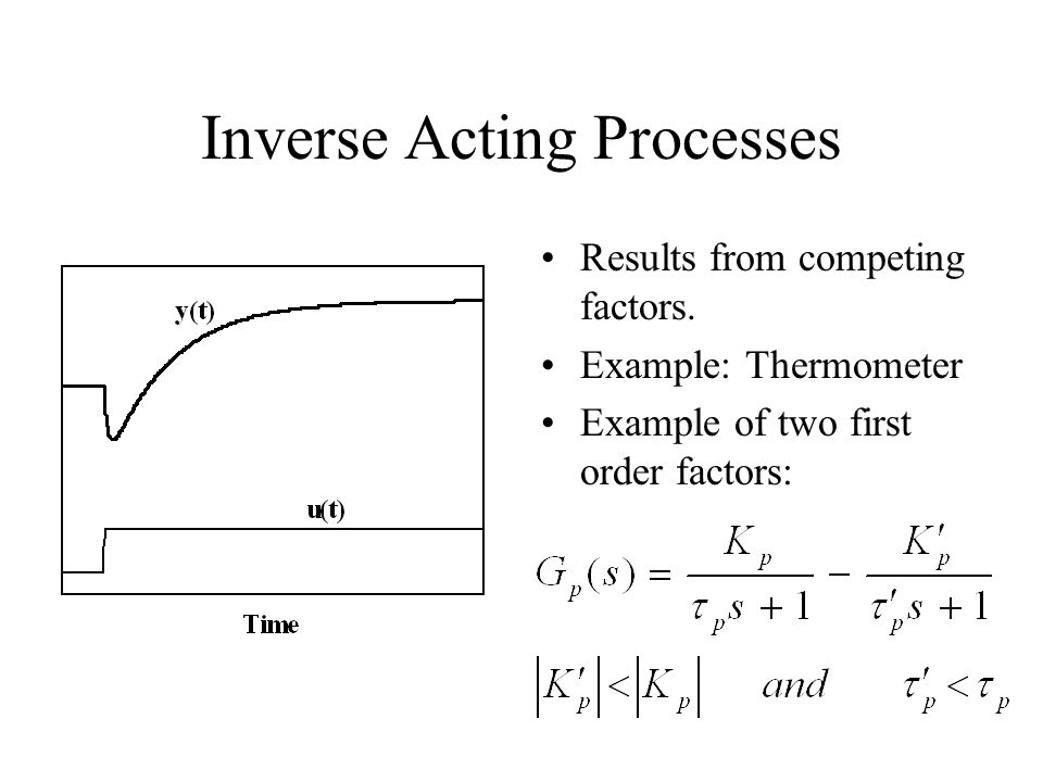 Inverse Acting Processes