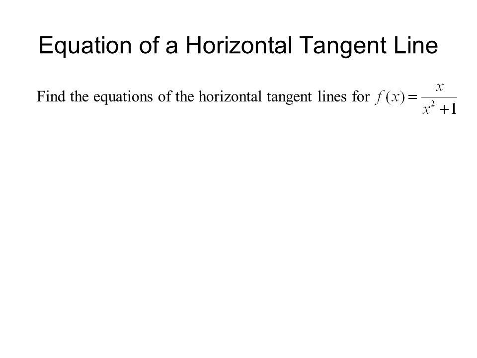 Equation of a Horizontal Tangent Line