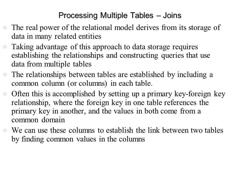 Processing Multiple Tables – Joins