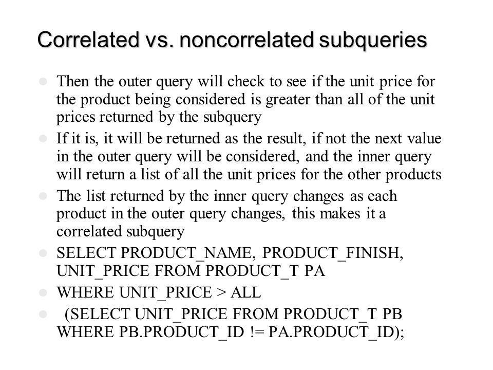 Correlated vs. noncorrelated subqueries