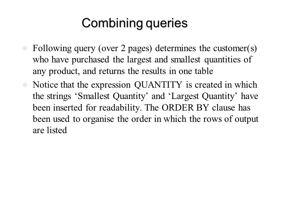 Combining queries