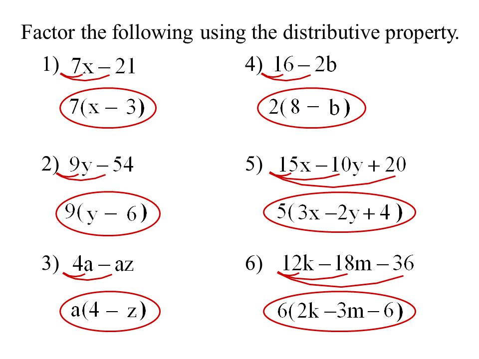 Factor the following using the distributive property.