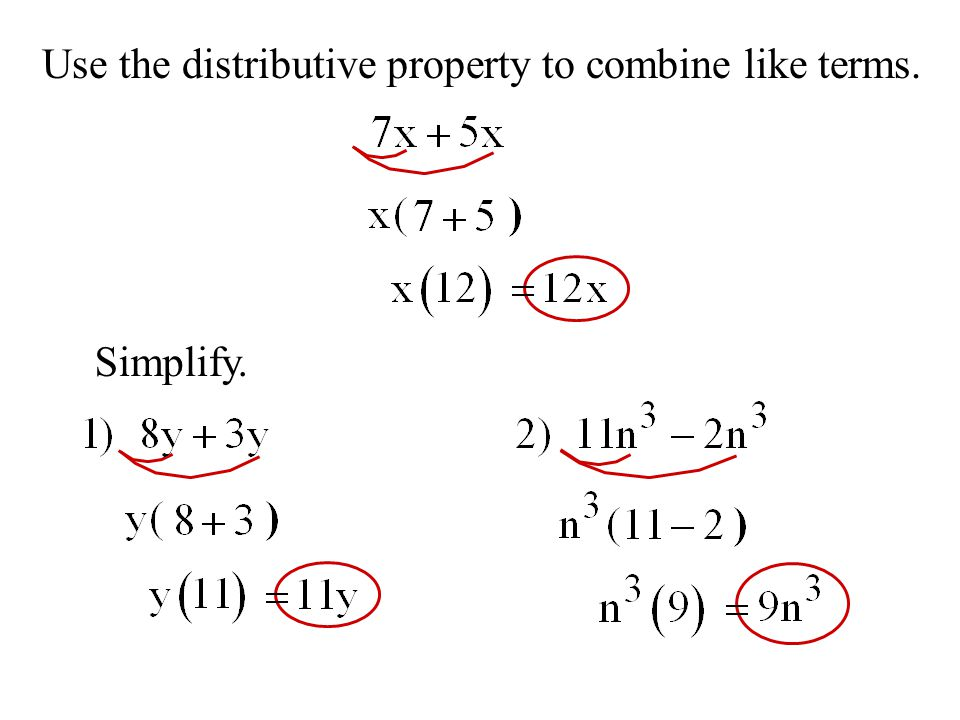 Use the distributive property to combine like terms.