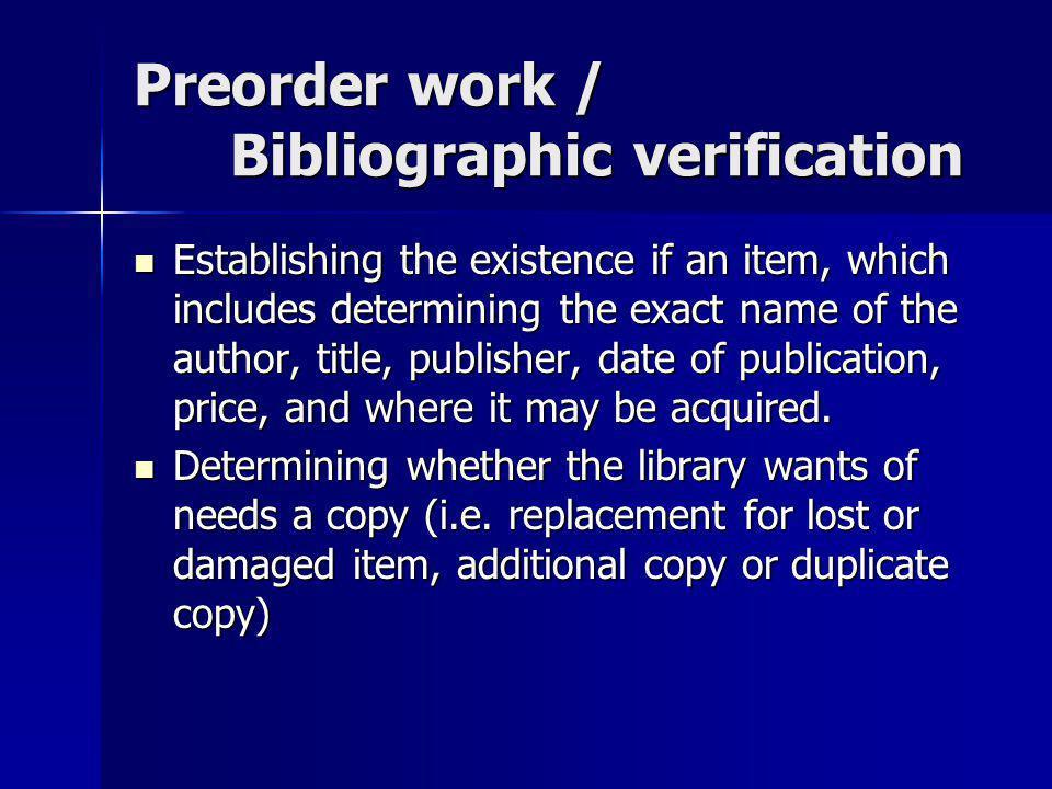 Preorder work / Bibliographic verification