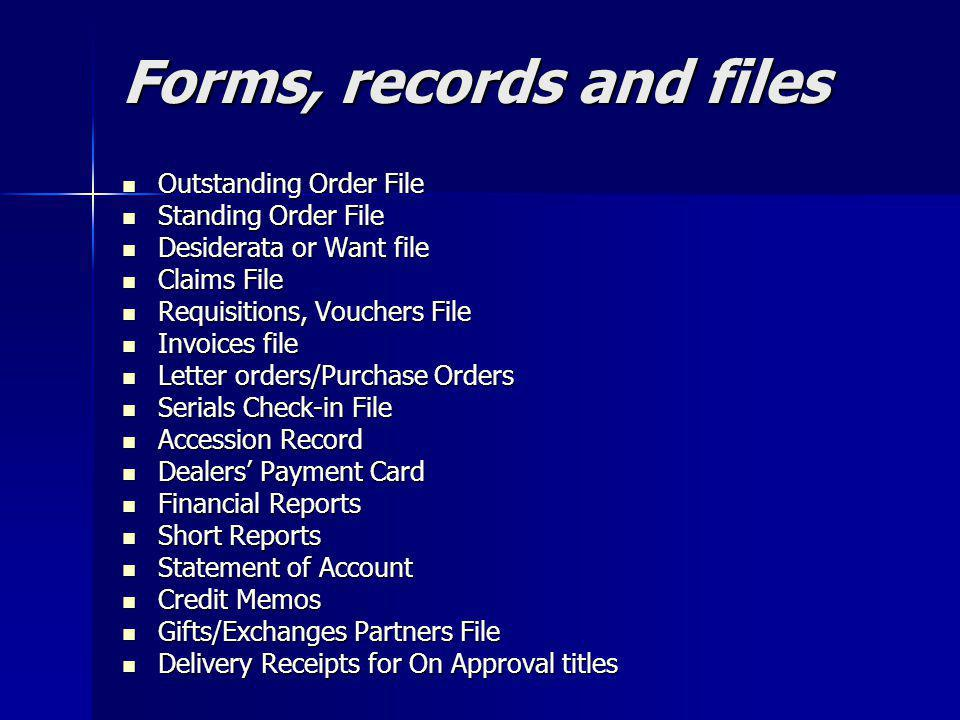 Forms, records and files
