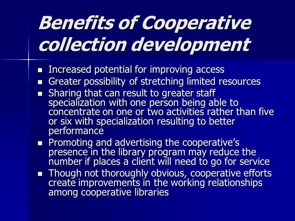 Benefits of Cooperative collection development