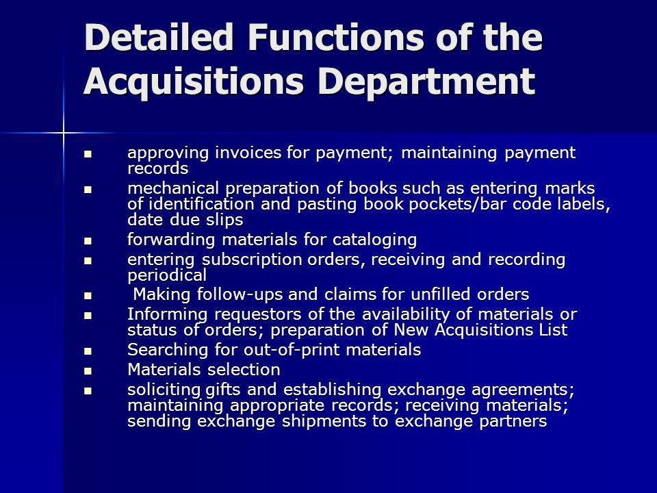 Detailed Functions of the Acquisitions Department