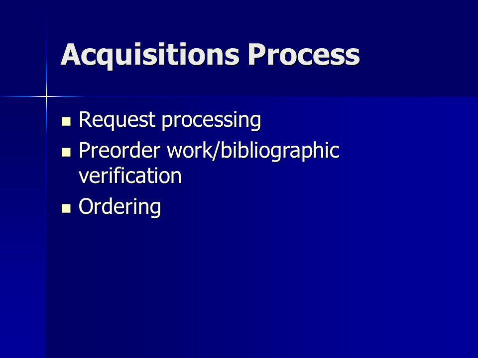 Acquisitions Process Request processing