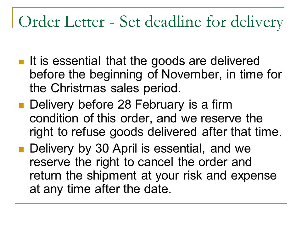 Order Letter - Set deadline for delivery