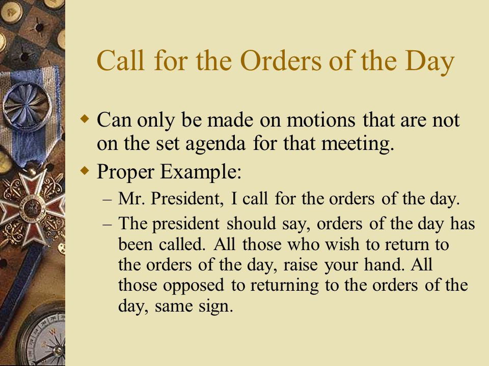 Call for the Orders of the Day