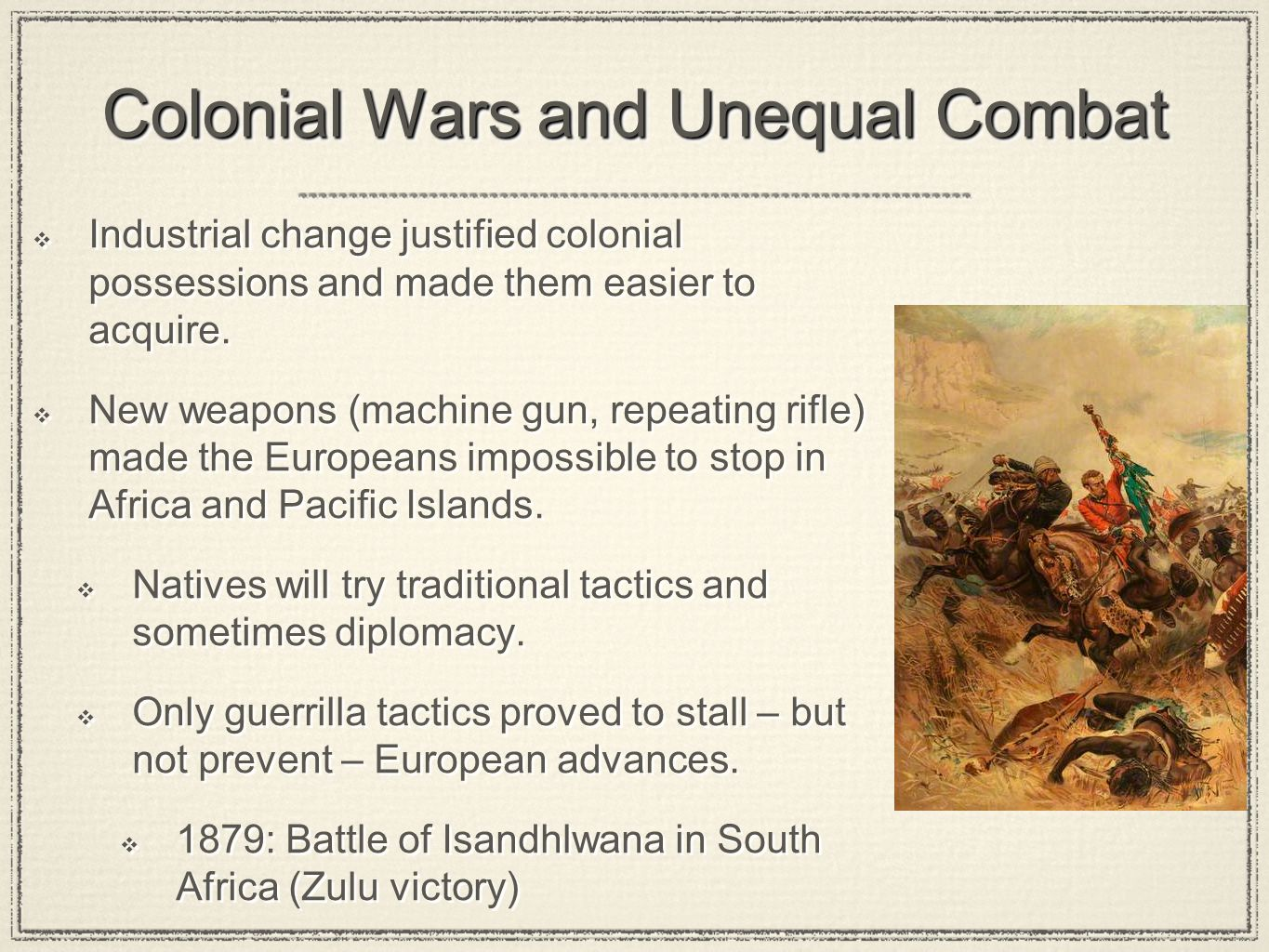 Colonial Wars and Unequal Combat