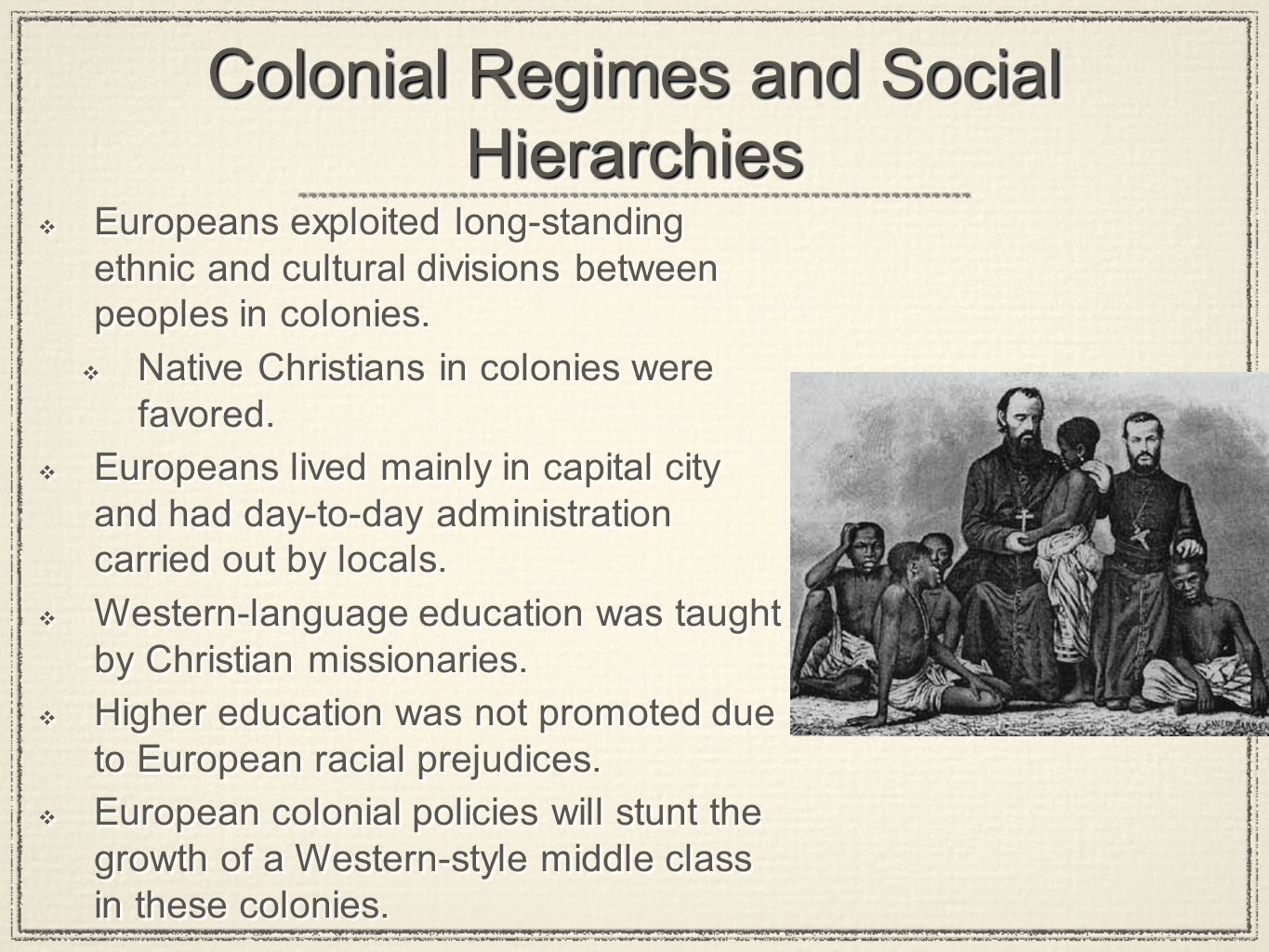 Colonial Regimes and Social Hierarchies