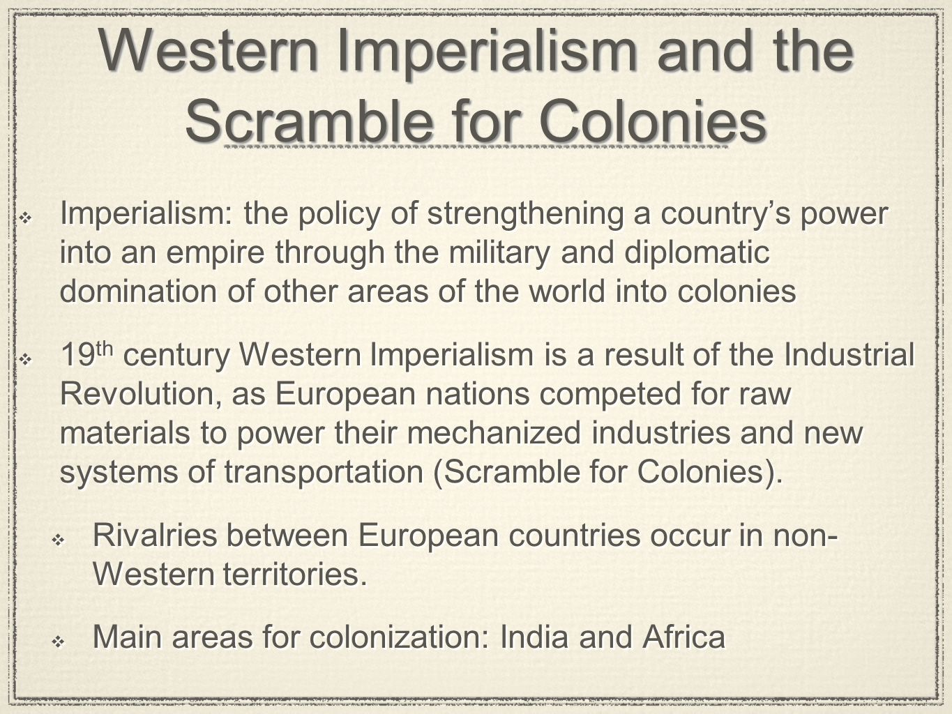 Western Imperialism and the Scramble for Colonies